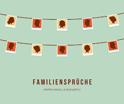 Familie Sprüche Die Schönsten Familiensprüche Im Internet