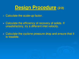 Cyclone Design Parameters Cyclone Separator Ppt Video Online Download