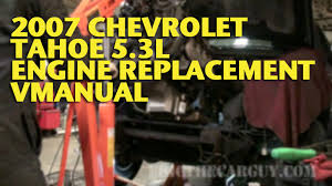 chevy tahoe l engine replacement vmanual ericthecarguy description