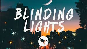 The Weeknd - Blinding Lights (Lyrics) - 20/01/2020