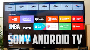 sony tv android. sony tv android