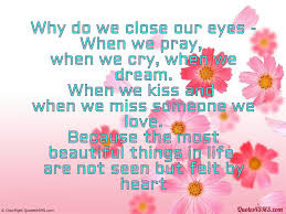 Beautiful Things In Life Quotes Best Of Most Beautiful Things In Life Are Not Seen Wise Quotes24SMS