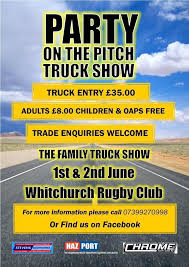 party on the pitch is a family orientated truck show taking place at whitchurch rugby club on the first weekend in june after the success of the first