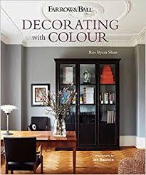 Farrow And Ball Decorating With Colour Farrow Ball Decorating with Colour Ros Byam Shaw 60 1