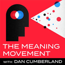 The Meaning Movement: Helping You Find Your Calling, Create Your Life's Work, and Make Career Change