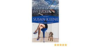 The Untimely Death of Ivy Tucker: Keene, Susan: Amazon.com.au: Books