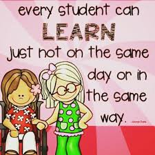 Image result for every child can learn just not on the same day