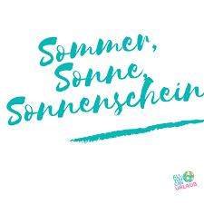 Sommer Sonne Sonnenschein Spruch Spring Sommer Urlaub Reisen