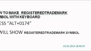 How To Make Tm Symbol How To Make Registered Trademark Symbol With Keyboard Youtube