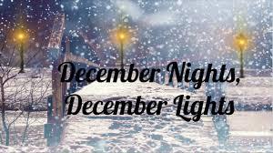 December Nights December Lights Song December Nights December Lights