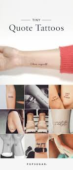 Small Quote Tattoos Gorgeous These 48 Small Quote Tattoos Will Help You Follow BIG Dreams