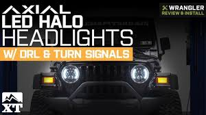 Led Lights For 2013 Jeep Wrangler Jeep Wrangler Axial Led Halo Headlights Drl Turn Signals 1997 2018 Tj Jk Review Install