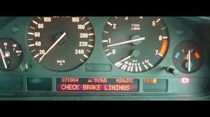 Brake Pad Warning Light On Bmw 3 Series Bmw Check Brake Linings And Brake Pad Sensor Light Reset E38 E39 E46 E53 Z3 M3
