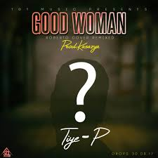 Tiye P Good Woman Roberto Remixed Cover Zambian Music Blog