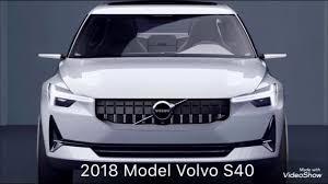 2018 volvo s40.  2018 2018 volvo s40 in volvo s40 v
