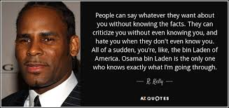 Weather Quotes Cool TOP 48 QUOTES BY R KELLY Of 48 AZ Quotes
