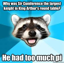 why was sir ference the largest knight in king arthur s round table he had too much pi
