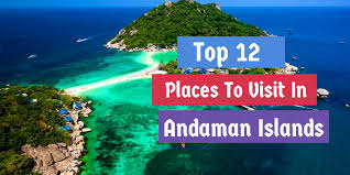 top 12 places to visit in andaman