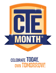 career and technical education month our cte month