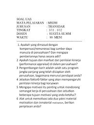 Review soal uts manajemen sumber daya manusia semester 3 (asm bsi) 1. Soal Uas Msdm 2019 Transdar