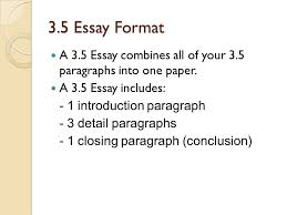 3 5 Essay Format 3 5 Paragraph 3 5 Essay Formatting Ppt Download