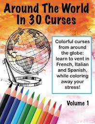 Around The World In 30 Curses, Volume 1: Colorful from around the globe!:  Amazon.co.uk: Schroeder, Melody: Books