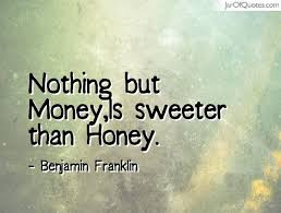 english proverbs money is dearer than honey new speech essay topic english proverbs money is dearer than honey