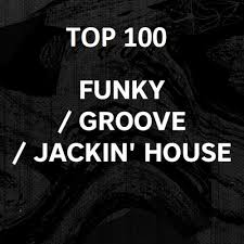Beatport Top 100 Funky Groove Jackin House April 2019