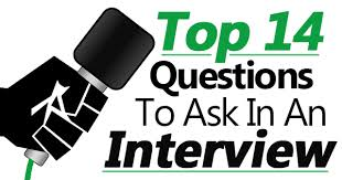 Questions To Ask Interviewer Top 14 Best Questions To Ask In A Job Interview These Are