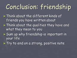 friendship reflective writing what does friendship mean to you  12 conclusion friendship