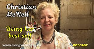 LWT 025: Christian McNeil - Being Her Best Self | Susan Wheeler-Hall