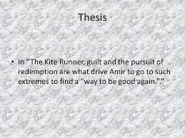 "guilt and redemption miguel samantha joel thesis in ""the kite  2 thesis in ""the kite runner"