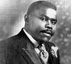 Marcus Garvey...