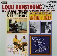 Avid Jazz. <b>Louis Armstrong</b>, <b>Duke Ellington</b>, Oscar Peterson. Three ...