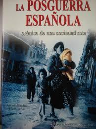 Resultado de imagen de La España de la Posguerra
