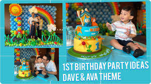 Dave And Ava Cake Designs Dave And Ava Theme First Birthday Party Ideas