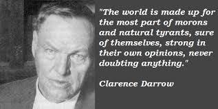 Clarence Darrow Quotes. QuotesGram