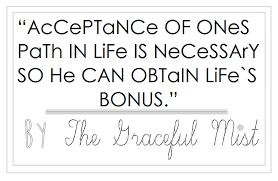 The Graceful Mist Acceptance Of Our Lives` Paths 40 Quote And 40 Custom Life Path Quote