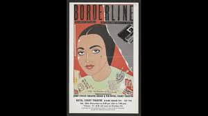 Flyer For Flyer For A Production Of Borderline A Play By Hanif Kureishi The