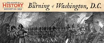 「burning of washington dc war of 1814 by english soldiers」の画像検索結果