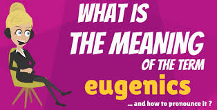 Image result for eugenics
