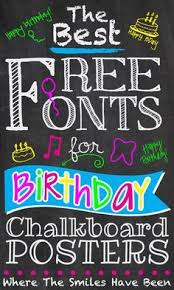 Fonts Posters The Best Free Fonts For Birthday Chalkboard Posters Clips And