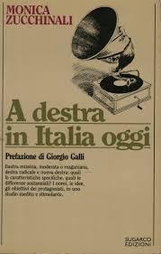 A destra in Italia oggi - Monica Zucchinali - Politica Italiana - Politica  e società - Libreria - dimanoinmano.it