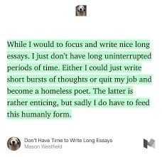 dont have time to write long essays humor funny satire life dont have time to write long essays humor funny satire life nomad showerthought blog journal daily daily dog diary satire and humor
