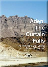 review of aden the curtain falls the memoirs of eberlie part 4 1965 to 1967