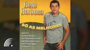 Beto Barbosa - Só As Melhores - Álbum Completo - YouTube