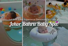 let your baby experience swimming and spa at johor bahru baby spa