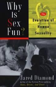 Why Sex is Fun - Jared Diamond