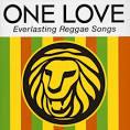 One Love-Everlasting 40 Reggae