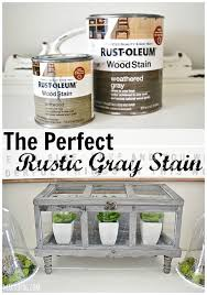 the perfect rustic gray stain mixture lizmarieblog
